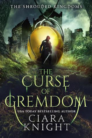 The Curse of Gremdon by Ciara Knight