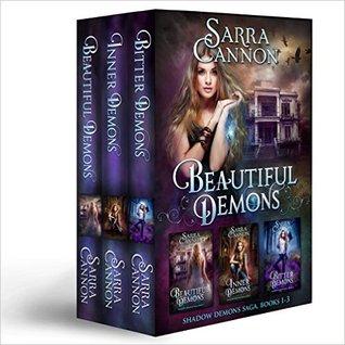 Beautiful Demons Box Set, Books 1-3: Beautiful Demons, Inner Demons, & Bitter Demons (The Shadow Demons Saga #1-3)
