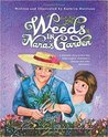 Weeds in Nana's Garden by Kathryn     Harrison