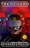 Josiah Trenchard and the Berserkergang (Space Navy #3)