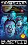 Josiah Trenchard and the Onamuji Zombies (Space Navy #4)