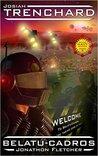 Josiah Trenchard - Belatu-Cadros (Space Navy #5)
