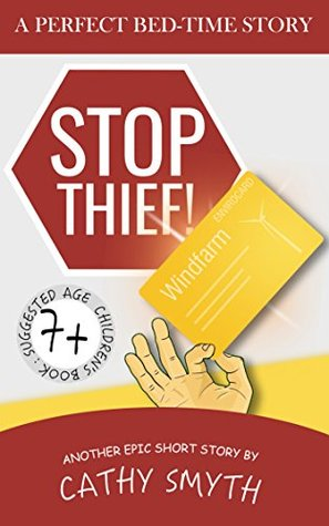 Books for Kids : Stop Thief!: Short Stories for Kids, Kids Books, Bedtime Stories For Kids, Children Books, Early Readers (7+)