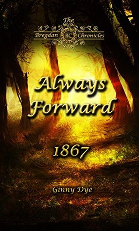 Always Forward(Bregdan Chronicles 9)