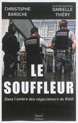 Le souffleur: Dans l'ombre des négociateurs du RAID