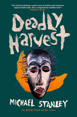 Deadly Harvest by Michael Stanley
