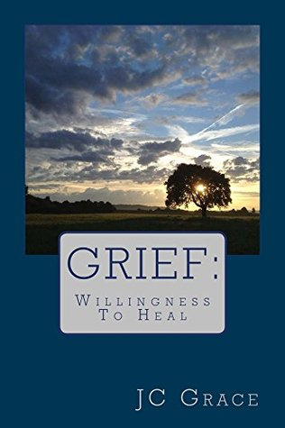 Grief: The Desire To Heal