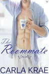 The Roommate by Carla Krae