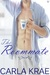 The Roommate (West Coast Soulmates #3)