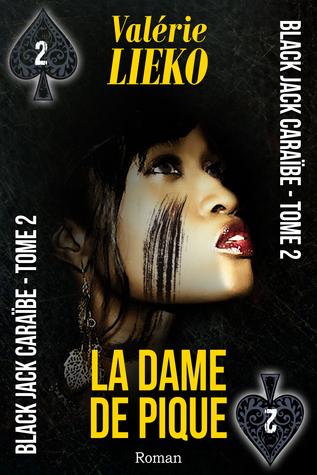 La dame de pique (Black Jack Caraïbe, #2)