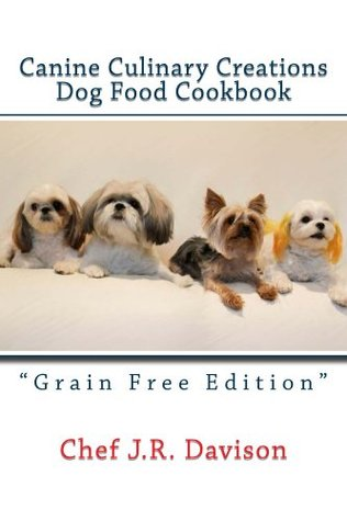 Canine culinary creations grain free edition dog food cookbook by 29806706 forumfinder Image collections