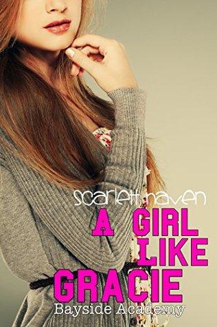A Girl Like Gracie (Bayside Academy Book 1)