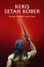 Keris Setan Kober: Perang Niskala Tanah Jawa