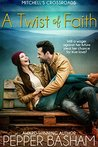 A Twist of Faith (Mitchell's Crossroads #1)