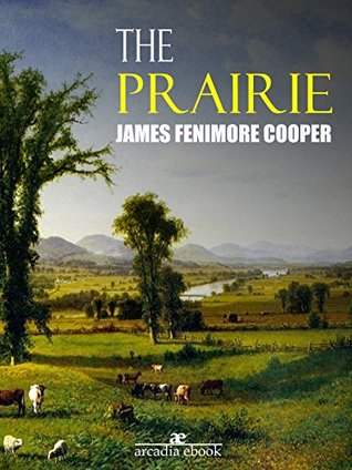 The Prairie Leatherstocking Tales 5 By James Fenimore Cooper