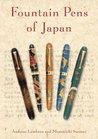 Fountain Pens of Japan