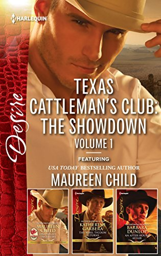 Texas Cattleman's Club: The Showdown Volume 1/One Night, Two Heirs/The Rebel Tycoon Returns/An After-Hours Affair
