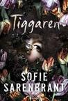 Tiggaren by Sofie Sarenbrant