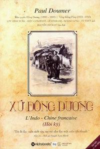 Xứ Đông Dương - Hồi Ký