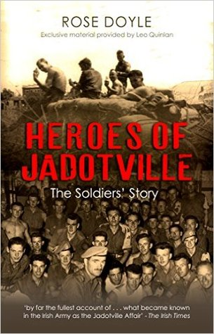 Heroes of Jadotville: The Soldiers' Story