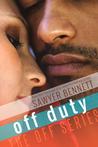 Off Duty by Sawyer Bennett