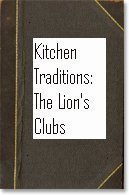 Kitchen Traditions: The Lion's Clubs Cookbook