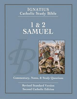 1 & 2 Samuel: Ignatius Catholic Study Bible por Scott Hahn, Curtis Mitch