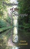 Phantom of the Shroppie by Dawn Hammill