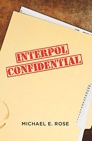 Interpol Confidential: A Law Enforcement Farce