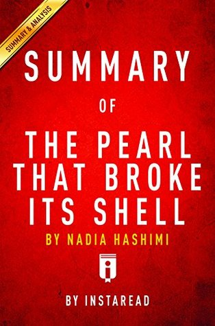 Summary of The Pearl That Broke Its Shell: by Nadia Hashimi | Includes Analysis