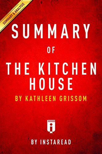 Summary of The Kitchen House: by Kathleen Grissom | Includes Analysis