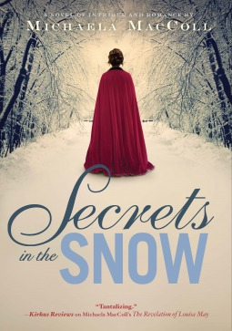 Secrets in the Snow by Michaela MacColl