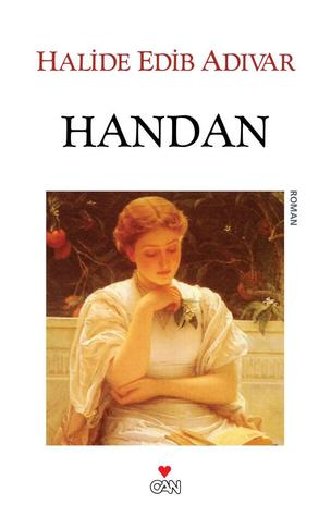 Handan by Halide Edib Adıvar