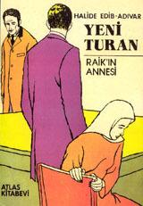 Yeni Turan / Raik'in Annesi