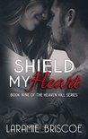 Shield My Heart (Heaven Hill, #9)