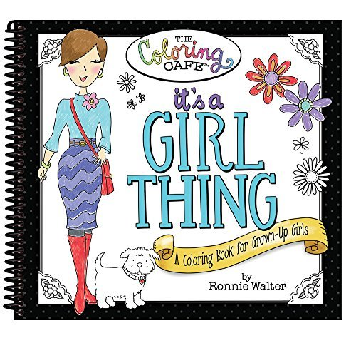 It's a Girl Thing: A Coloring Book for Grown-up Girls