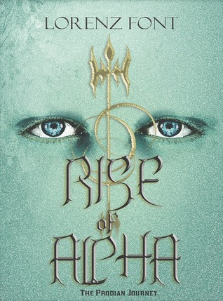 Rise of Alpha (The Prodian Journey #1)