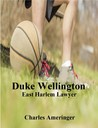 Duke Wellington: East Harlem Lawyer