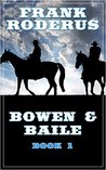 Bowen & Baile (Bowen & Baile #1)