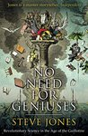 No Need for Geniu...