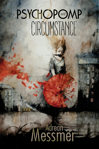 Psychopomp and Circumstance