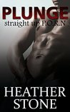 Plunge by Heather Stone