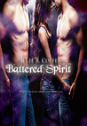 Battered Spirit (Broken, Battered, Bruised, #2)