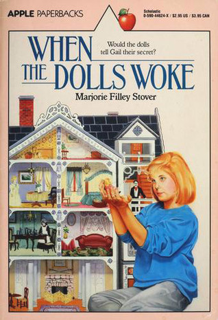 When the Dolls Woke by Marjorie Filley Stover