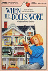 When the Dolls Woke