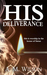 His Deliverance, A Revive S...