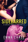 Sidebarred (The Legal Briefs, #3.5) by Emma Chase