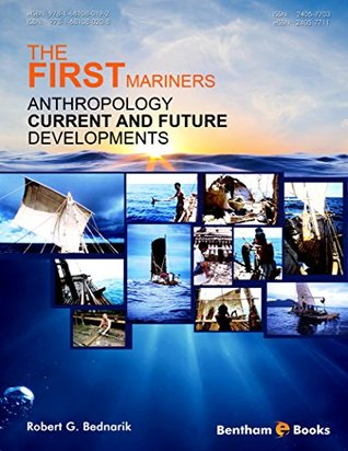 The First Mariners (Anthropology: Current and Future Developments Book 1)