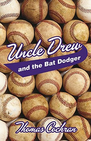 UNCLE DREW AND THE BAT DODGER