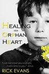 Healing An Orphan...